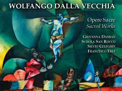 """""""Dalla Vecchia: Opere Sacre"""" CD disponibile dal 16 marzo 2015"""
