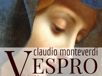 Claudio Monteverdi – Vespro della Beata Vergine